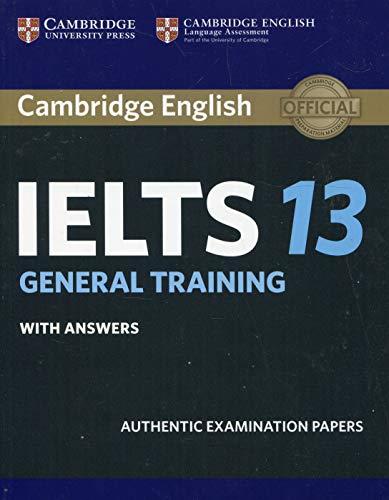 Cambridge IELTS 13. General Training. Student's Book