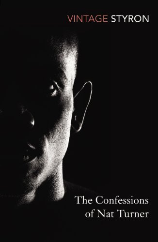 The Confessions of Nat Turner (Vintage Classics) Turner Classic