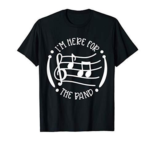 Ban Camp Marching Band Schulband Ich bin hier für die Band T-Shirt