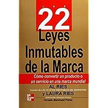 Las 22 Leyes Immutables De LA Marca