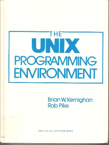 UNIX Programming Environment (Prentice-Hall Software Series) por Brian W. Kernighan