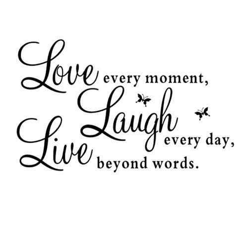 Lebe Jeden Moment Lache Jeden Tag Liebe Jenseits Des Wortes Zitat Wandaufkleber Abnehmbare Schwarze Buchstaben Wandtattoo
