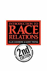 Introduction To Race Relations by Barry Troyna (1990-01-02)