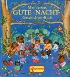 Mein erstes Gute- Nacht Geschichten- Buch
