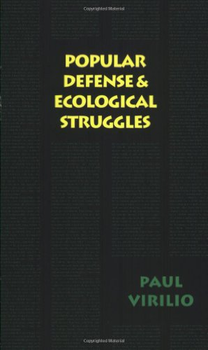 Popular Defense & Ecological Struggles (Semiotext(e) / Foreign Agents)