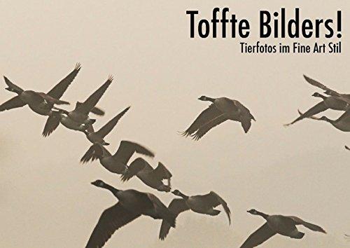 Toffte Bilders! (Posterbuch DIN A2 quer): Tierfotos im Fine Art Stil (Posterbuch, 14 Seiten) (CALVENDO Tiere) [Taschenbuch] [May 13, 2013] Krebs, Alexander