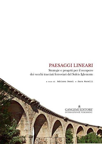 Paesaggi lineari: Strategie e progetti per il recupero dei vecchi tracciati ferroviari del Sulcis Iglesiente