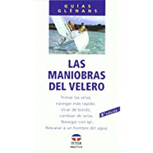 LAS MANIOBRAS DEL VELERO (Guias Glennans)