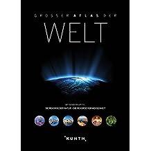 Grosser Atlas der Welt (KUNTH Weltatlanten)