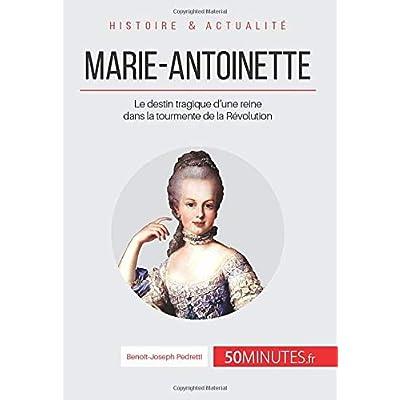 Marie-Antoinette: Le destin tragique d'une reine dans la tourmente de la Révolution
