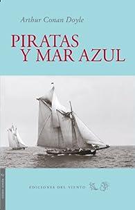 Piratas Y Mar Azul par Arthur Conan Doyle
