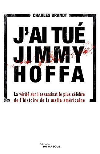J'ai tué Jimmy Hoffa (Grands Formats)