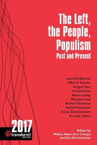 The Left, the People, Populism: Past and Present: Transform! 2017 (Transform Europe)