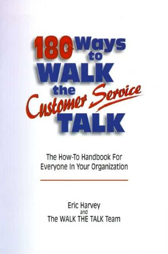 Book cover image for 180 Ways to Walk The Customer Service Talk
