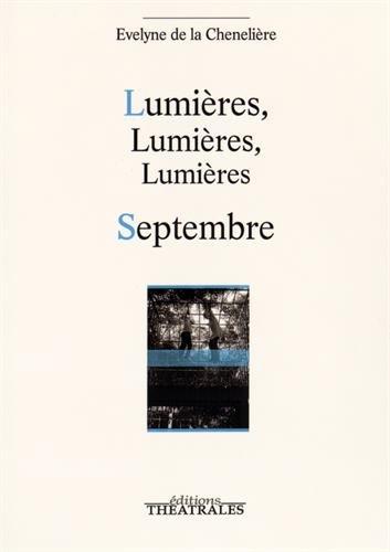 Lumières, lumières, lumières : Septembre