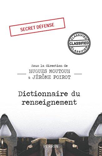 Dictionnaire du renseignement par COLLECTIF