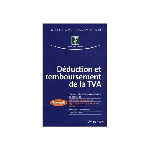 Déduction et remboursement de la TVA de Revue fiduciaire ( 10 juillet 2008 )