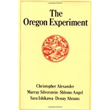 OREGON EXPERIMENT (Center for Environmental Structure)