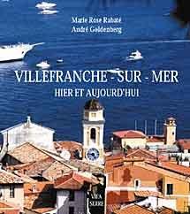 Villefranche-sur-Mer : Hier et aujourd'hui