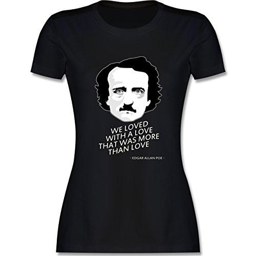 Statement Shirts - Edgar Allan Poe - We loved with a love that was more than love - tailliertes Premium T-Shirt mit Rundhalsausschnitt für Damen Schwarz