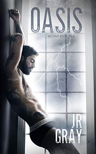 Oasis (Inferno Book 2) (English Edition) eBook: J.R. Gray: Amazon ...