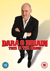 Dara O Briain - This Is the Show [Live] [DVD]