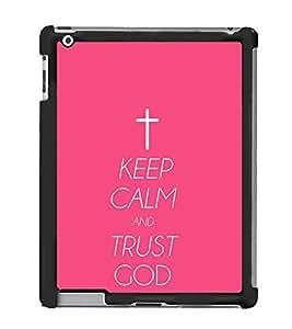 keep calm trust god Back Case Cover for APPLE IPAD 4