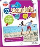 Verso la @secondaria.it. Per la Scuola elementare