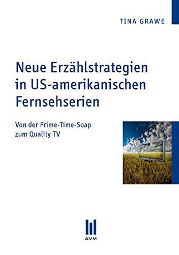 Preisvergleich Produktbild Neue Erzählstrategien in US-amerikanischen Fernsehserien: Von der Prime-Time-Soap zum Quality TV
