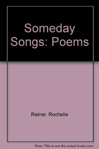Someday Songs: Poems Toward a Personal History