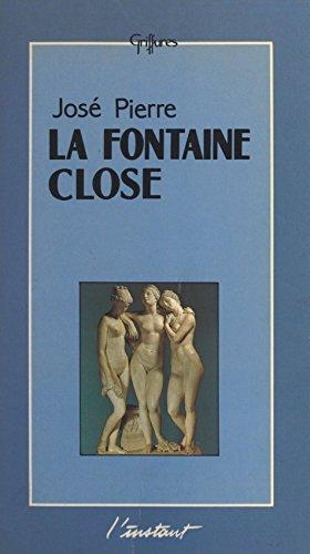 La fontaine close : les livres secrets d'une secte gnostique inconnue