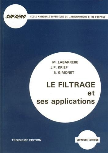 Le filtrage et ses applications. 3ème édition