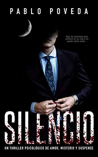 Silencio: una novela de Don, el millonario que llega donde la justicia no puede