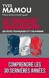 Le grand abandon - Les élites françaises et l'islamisme