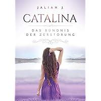 Catalina 2: Das Bündnis der Zerstörung
