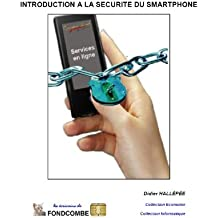 Introduction à la sécurité du smartphone (French Edition)
