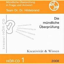 HÖR-CD Mündliche Überprüfung 1: Mündliche Überprüfung für Heilpraktiker in Frage und Antwort