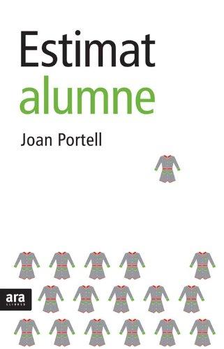 Estimat Alumne (Catalan Edition) por Joan Portell