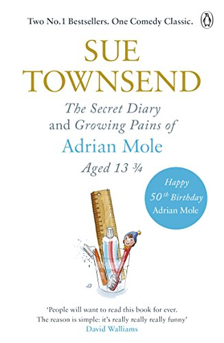 The Secret Diary & Growing Pains of Adrian Mole Aged 13 ¾ (Birthday Sex 50th)