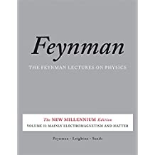 The Feynman Lectures on Physics, Vol. II: The New Millennium Edition: Mainly Electromagnetism and Matter (Feynman Lectures on Physics (Paperback))