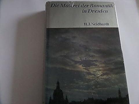 Die Malerei der Romantik in Dresden. (Dresden Sessel)