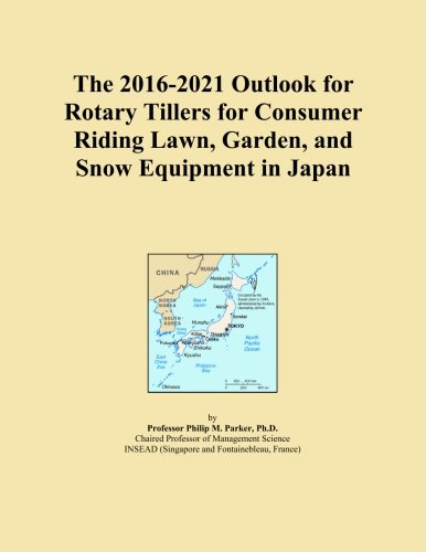 The 2016-2021 Outlook for Rotary Tillers for Consumer Riding Lawn, Garden, and Snow Equipment in Japan - Rotary Tiller