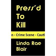 Press'd To Kill (The Preston Andrews Mysteries Book 10)