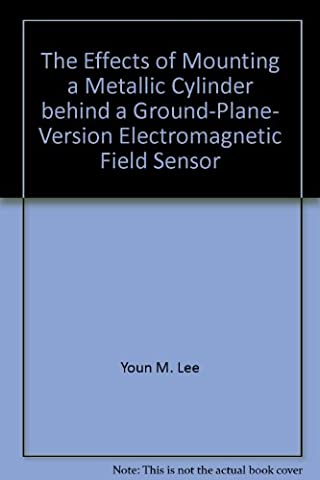 The Effects of Mounting a Metallic Cylinder behind a Ground-Plane- Version Electromagnetic Field