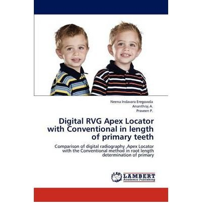 Digital RVG Apex Locator with Conventional in Length of Primary Teeth (Paperback) - Common (Digitale Locator)
