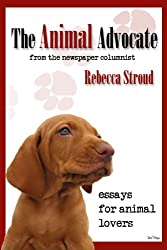 The Animal Advocate (English Edition)
