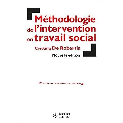 Méthodologie de l'intervention en travail social. L'aide à la personne: Cette 7è edition remplace le 9782227476356
