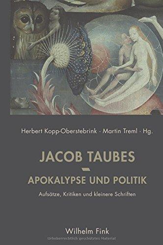 Apokalypse und Politik: Aufsätze, Kritiken und kleinere Schriften