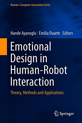 Emotional Design in Human-Robot Interaction: Theory, Methods and Applications (Human-Computer Interaction Series)