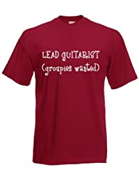 Lead Guitarist (Groupies Wanted!) PRINTED ON T-SHIRT